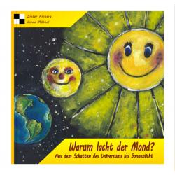 Warum lacht der Mond?...